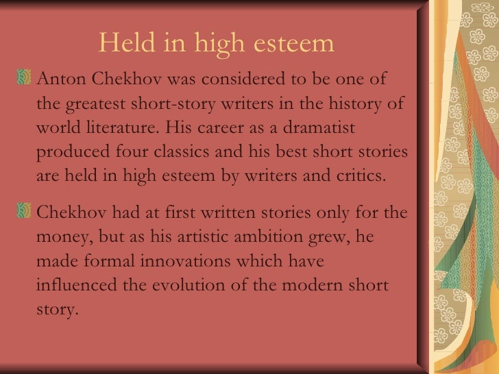 an analysis of the short story the darling by anton chekhov Anton chekhov, considered by most students of russian literature to be the foremost russian writer of short stories, often uses exaggeration to point out a human foible olenka's total inability.