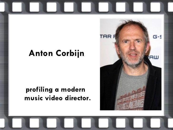 Anton Corbijn profiling a modern  music video director.