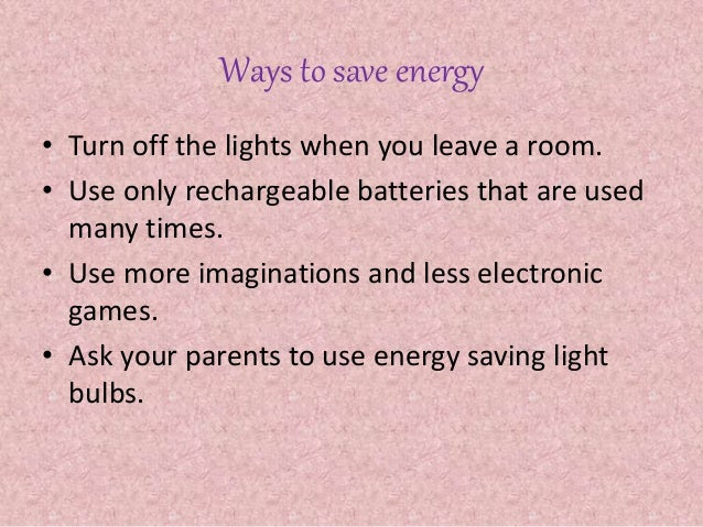 How can we save energy by antonela pavel for Ways you can save energy