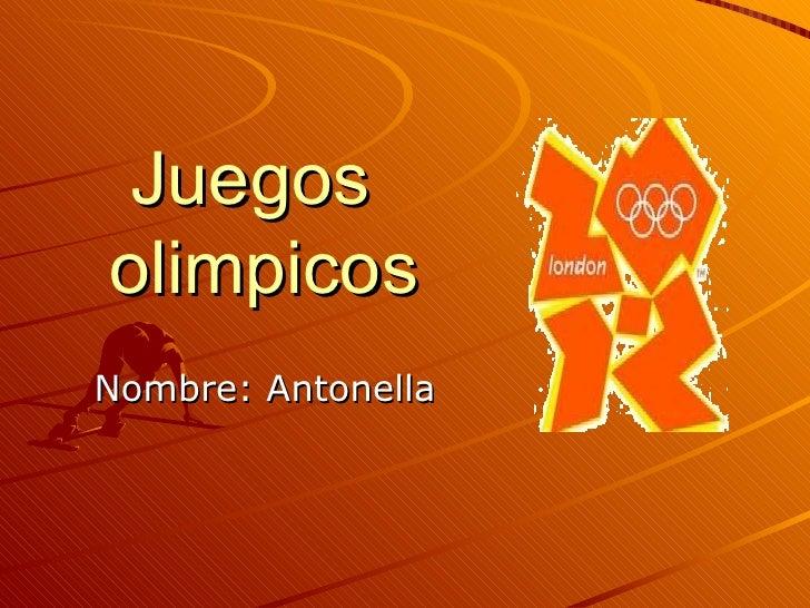 JuegosolimpicosNombre: Antonella