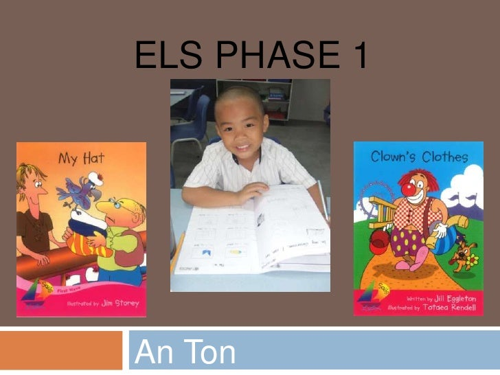 ELS Phase 1<br />An Ton<br />