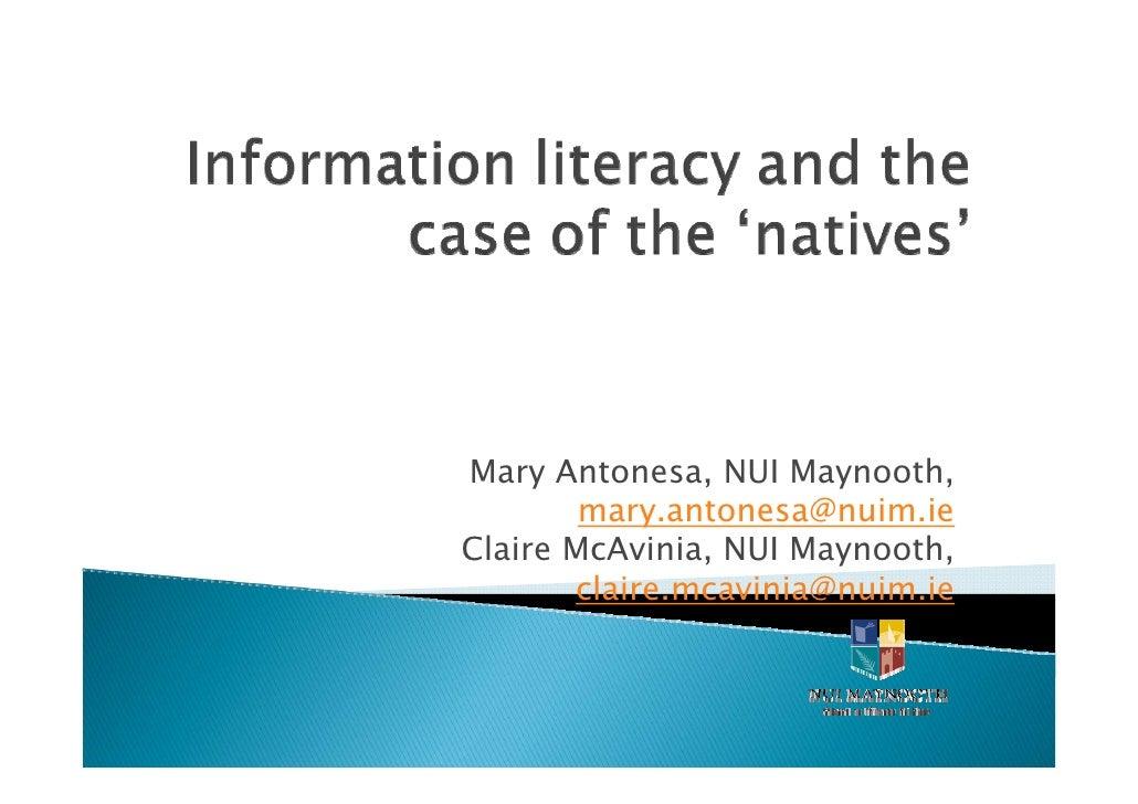 Mary Antonesa, NUI Maynooth,        mary.antonesa@nuim.ieClaire McAvinia, NUI Maynooth,       claire.mcavinia@nuim.ie