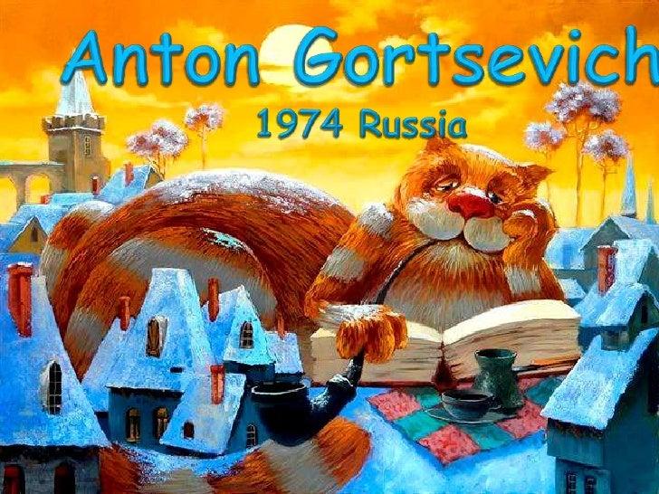 Anton Gortsevich<br />1974 Russia<br />
