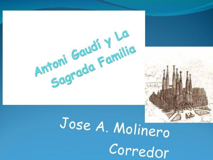 Jose A. Molinero Corred or