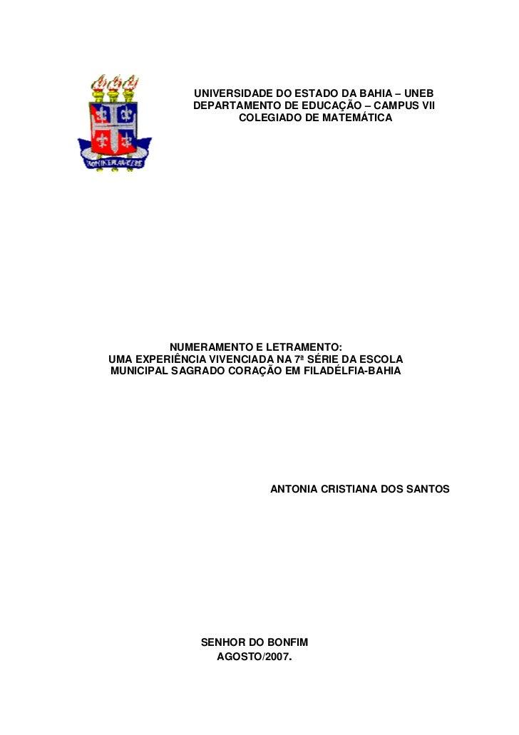 UNIVERSIDADE DO ESTADO DA BAHIA – UNEB             DEPARTAMENTO DE EDUCAÇÃO – CAMPUS VII                    COLEGIADO DE M...