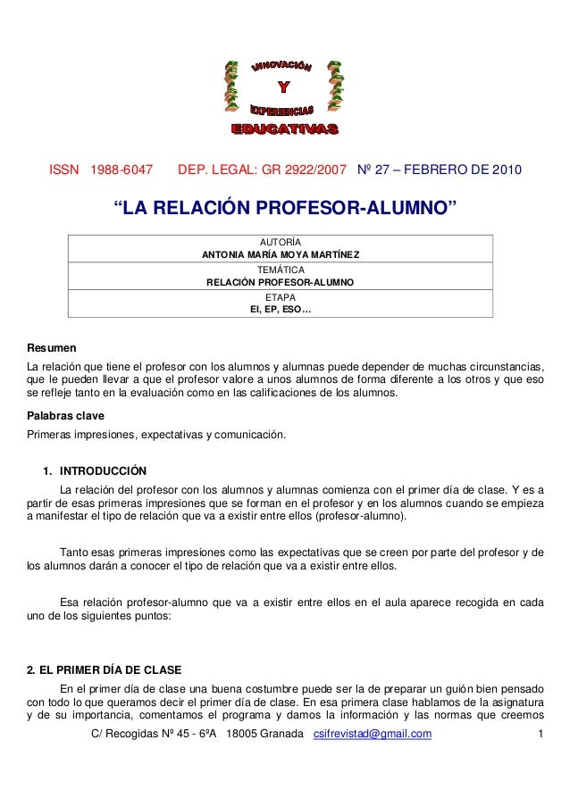 "ISSN 1988-6047           DEP. LEGAL: GR 2922/2007 Nº 27 – FEBRERO DE 2010                 ""LA RELACIÓN PROFESOR-ALUMNO""   ..."