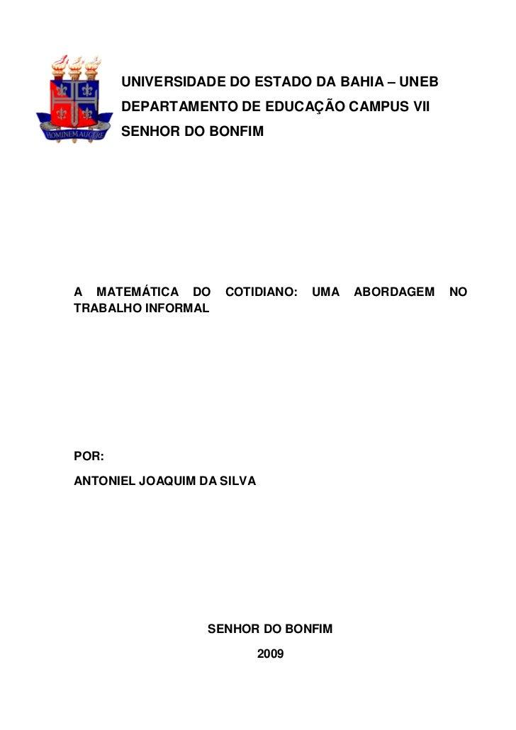 UNIVERSIDADE DO ESTADO DA BAHIA – UNEB       DEPARTAMENTO DE EDUCAÇÃO CAMPUS VII       SENHOR DO BONFIMA MATEMÁTICA DO    ...