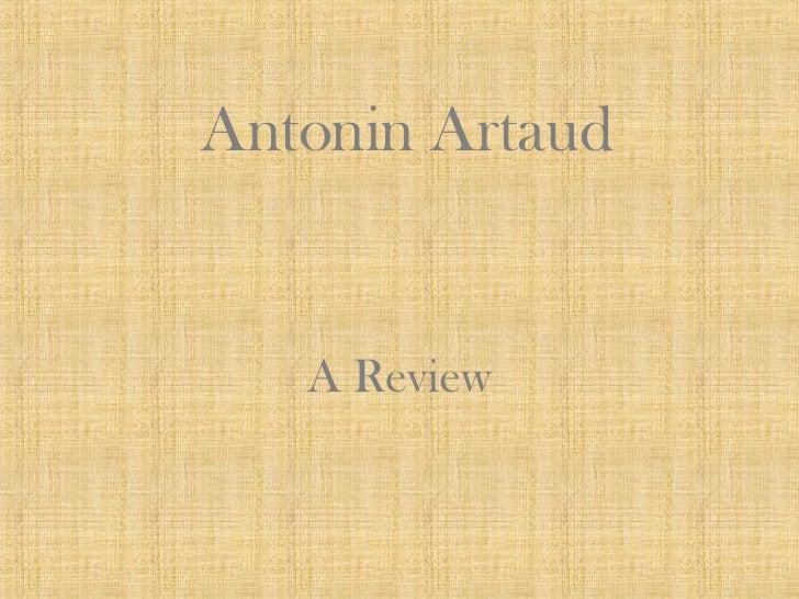 Antonin Artaud A Review