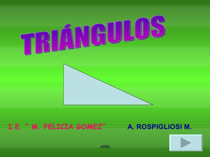 """TRIÁNGULOS I.E. """" M. FELICIA GOMEZ"""" A. ROSPIGLIOSI M."""