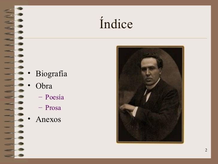 Índice <ul><li>Biografía </li></ul><ul><li>Obra </li></ul><ul><ul><li>Poesía </li></ul></ul><ul><ul><li>Prosa </li></ul></...