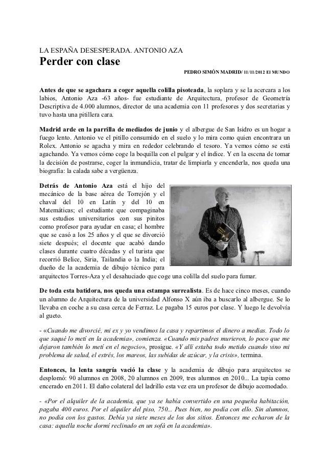 LA ESPAÑA DESESPERADA. ANTONIO AZAPerder con clase                                                      PEDRO SIMÓN MADRID...