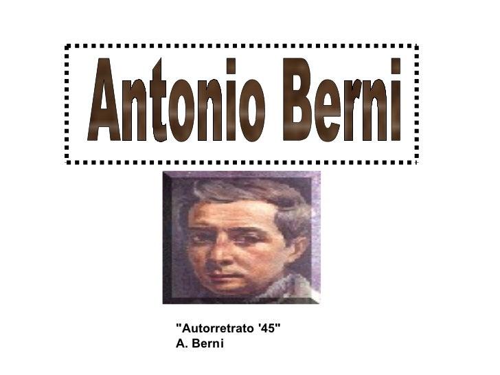 """""""Autorretrato '45"""" A. Berni   Antonio Berni"""