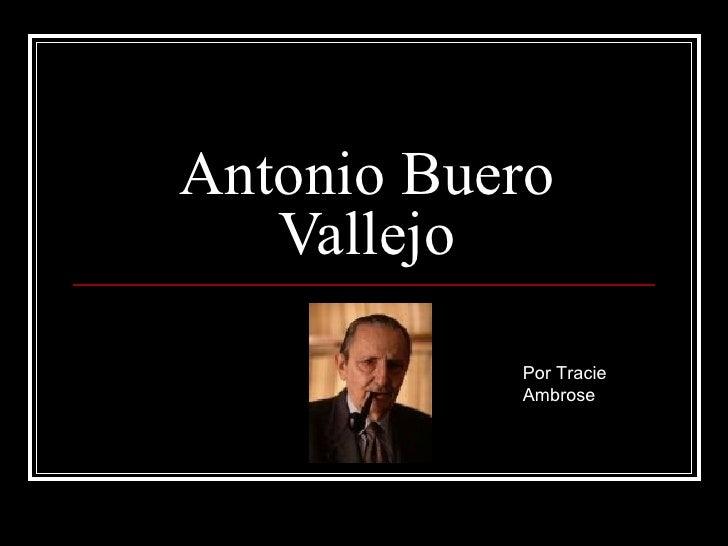 Antonio Buero Vallejo Por Tracie Ambrose