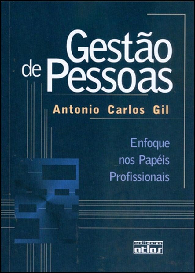 Antonio carlos gil   gestão de pessoas; enfoque nos papéis profissionais