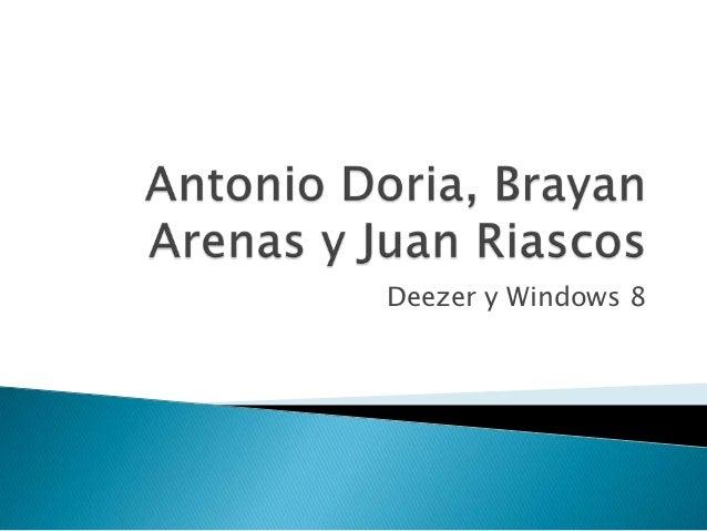 Deezer y Windows 8