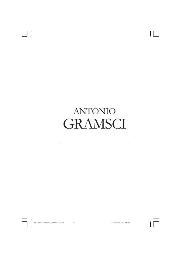 GRAMSCI ANTONIO Antonio Gramsci_fev2010.pmd 21/10/2010, 08:561
