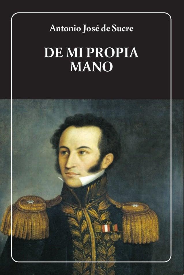 Antonio Jose De Sucre De Mi Propiamano