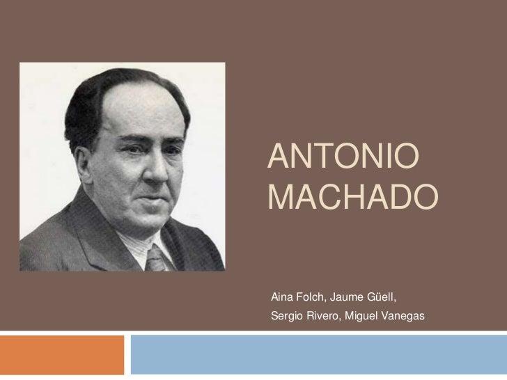 ANTONIOMACHADOAina Folch, Jaume Güell,Sergio Rivero, Miguel Vanegas