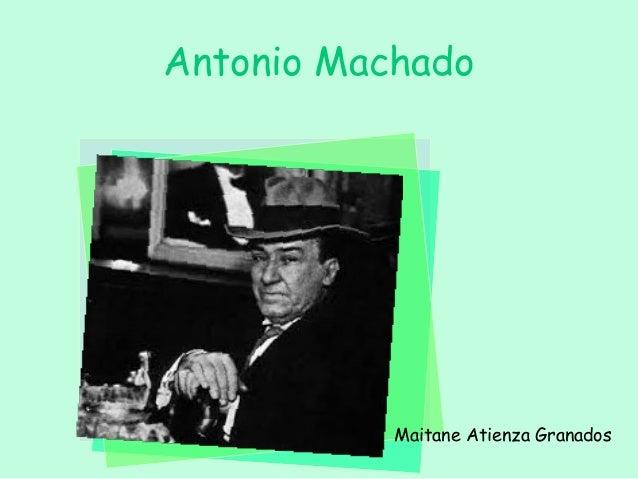 Antonio Machado           Maitane Atienza Granados