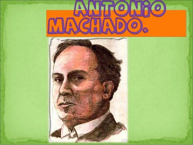 ¡ Hola me llamo AntonioMachado! nací enSevilla (en el sur deEspaña) hace 138 años,y soy escritor .