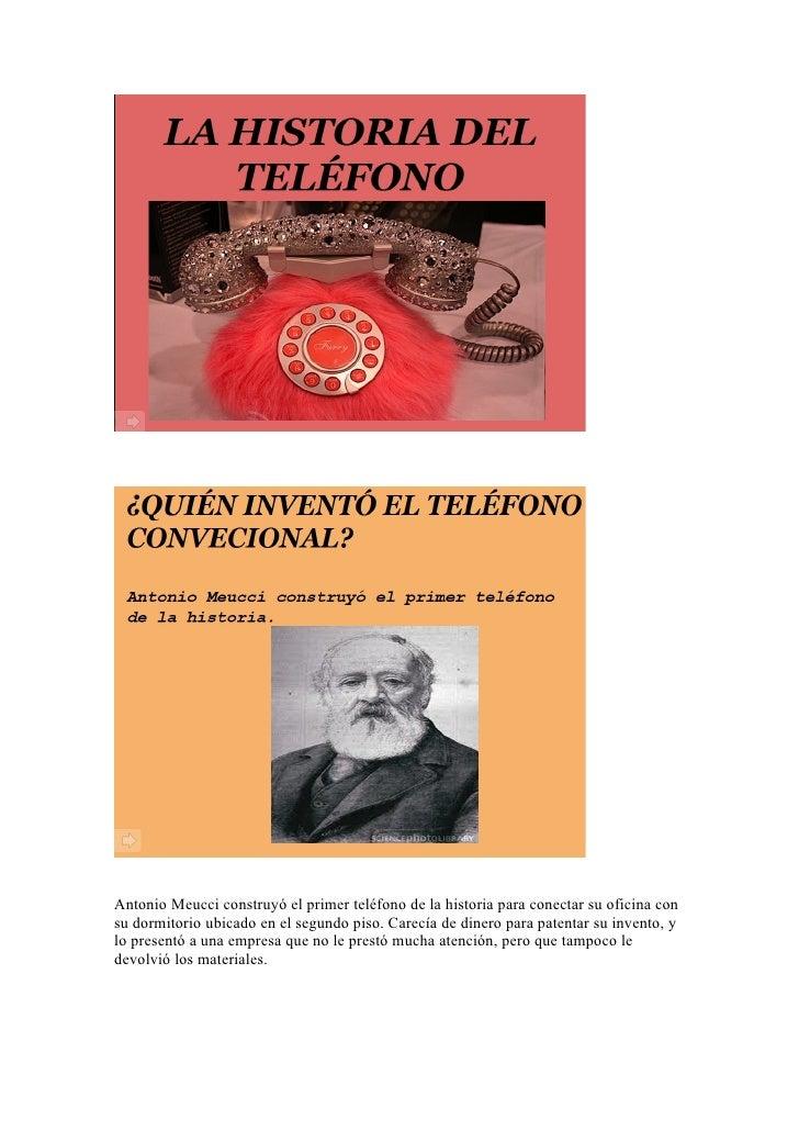 Antonio meucci construy el primer tel fono de la historia for La oficina telefono