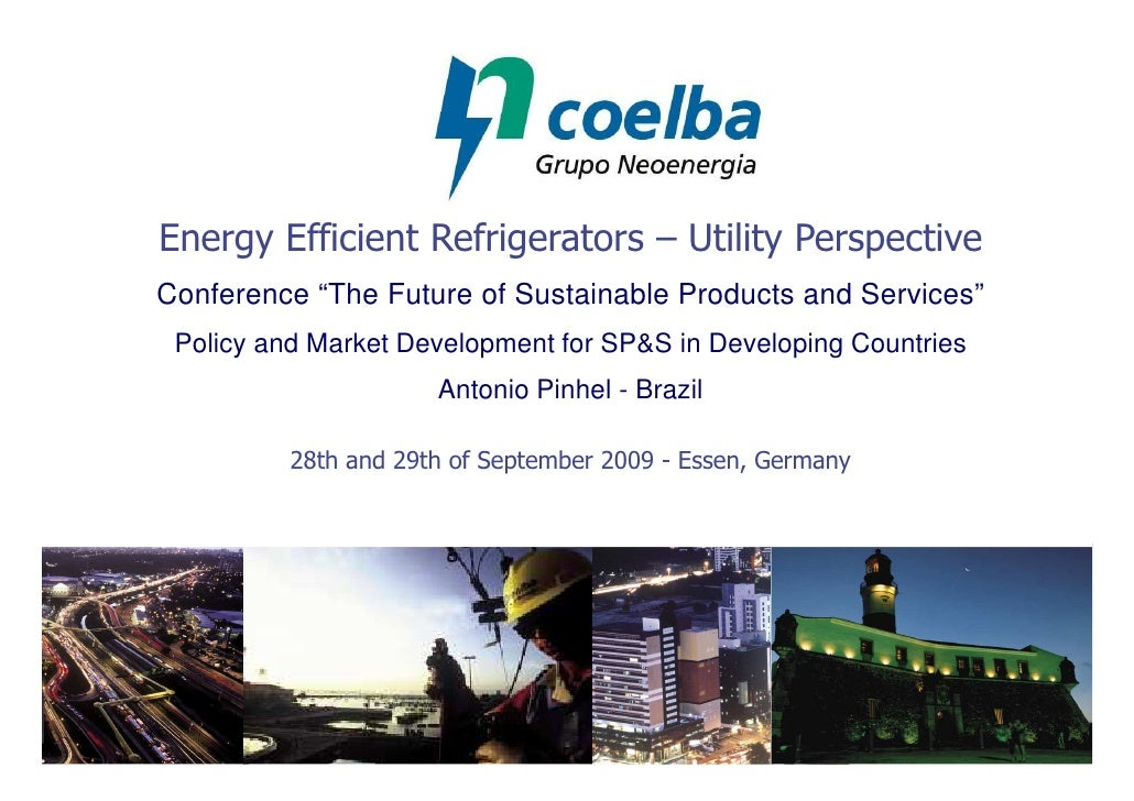 """Energy Efficient Refrigerators – Utility Perspective Conference """"The Future of Sustainable Products and Services""""  Policy ..."""