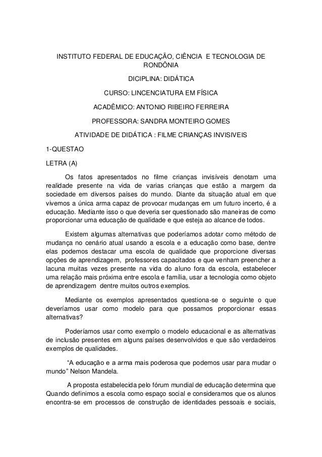 INSTITUTO FEDERAL DE EDUCAÇÃO, CIÊNCIA E TECNOLOGIA DE RONDÔNIA DICIPLINA: DIDÁTICA CURSO: LINCENCIATURA EM FÍSICA ACADÊMI...