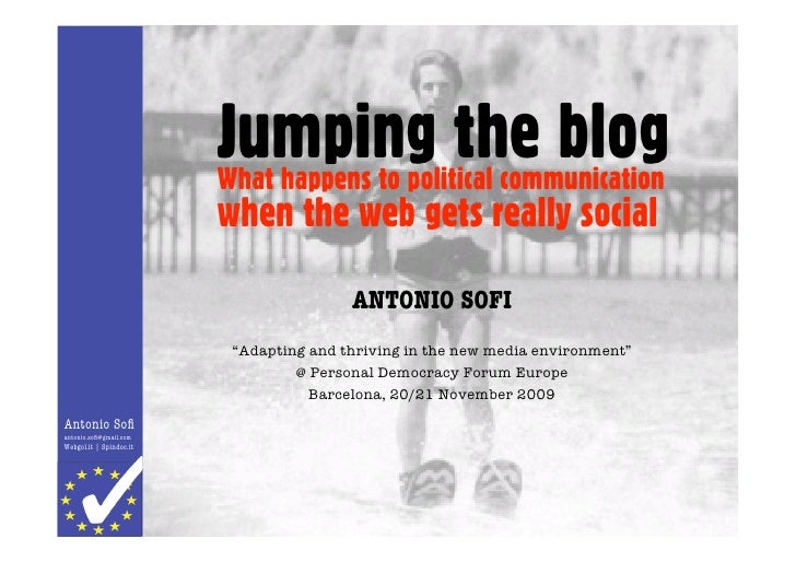 Jumping the blog                          What happens to political communication                          when the web ge...