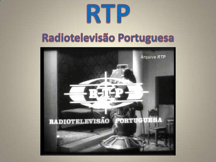 RTPRadiotelevisão Portuguesa<br />