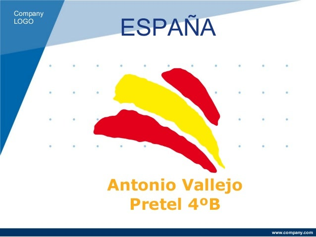 Company LOGO www.company.com Antonio Vallejo Pretel 4ºB ESPAÑA