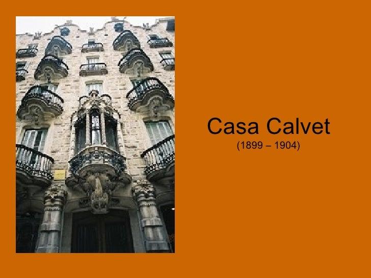 Casa Calvet (1899 – 1904)