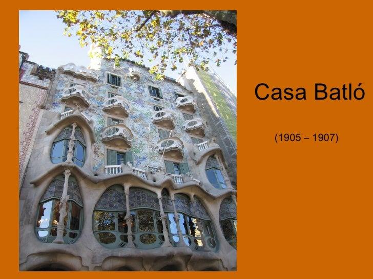 Casa Batló (1905 – 1907)