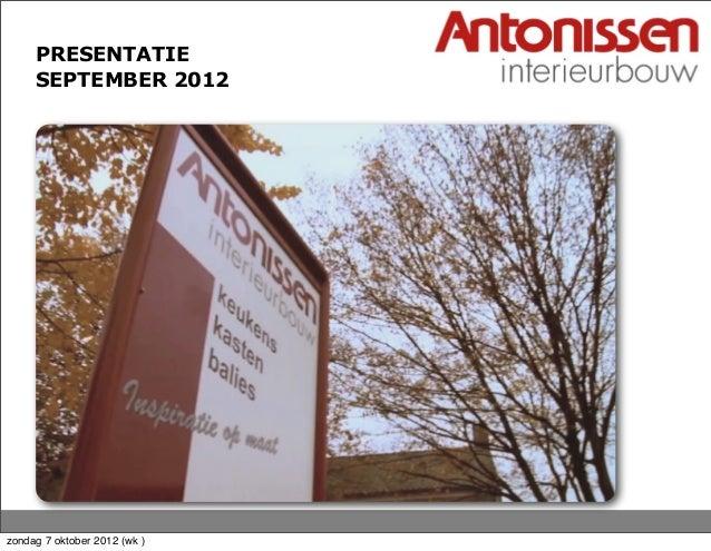PRESENTATIE SEPTEMBER 2012 zondag 7 oktober 2012 (wk )