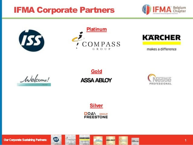 1Our Corporate Sustaining Partners: IFMA Corporate Partners Platinum Gold Silver