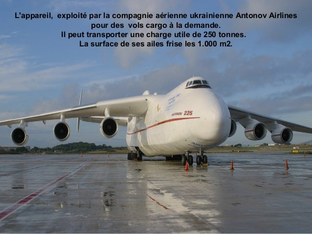 Lappareil, exploité par la compagnie aérienne ukrainienne Antonov Airlines                       pour des vols cargo à la ...