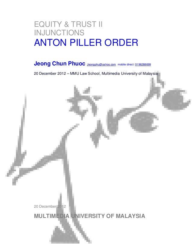 EQUITY & TRUST IIINJUNCTIONSANTON PILLER ORDERJeong Chun Phuoc Jeongphu@yahoo.com mobile direct: 019628869920 December 201...