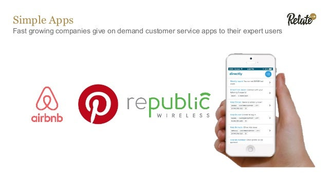 Simple Apps Fast growing companies give on demand customer service apps to their expert users