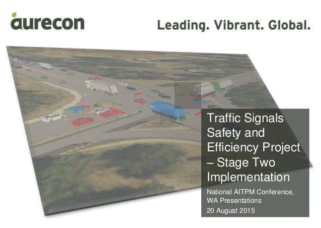 Traffic Signals Safety and Efficiency Project – Stage Two