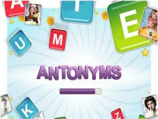 """An antonym is a word that is the opposite meaning of another. It comes from the Greek words """"anti"""" for opposite and """"onym""""..."""