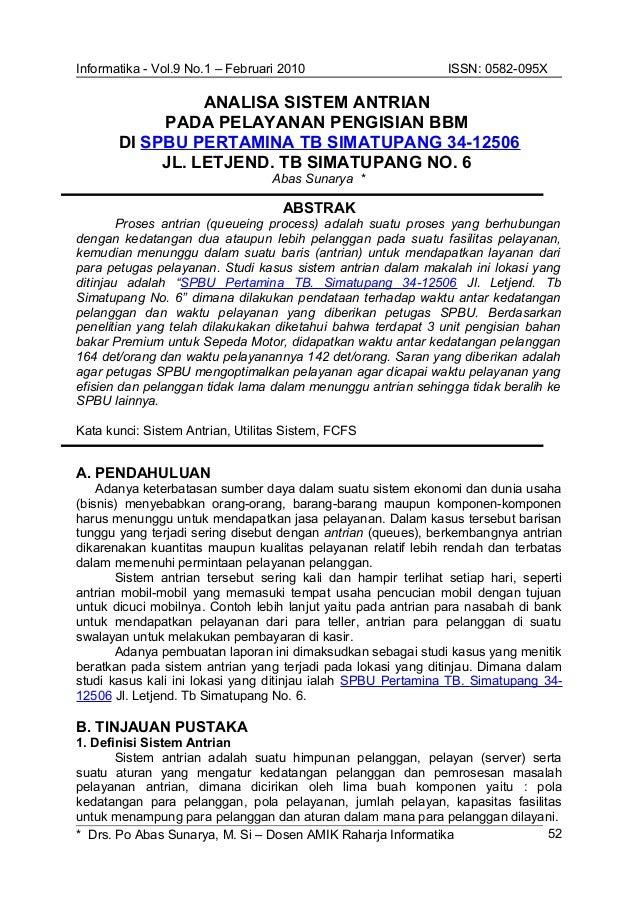 Informatika - Vol.9 No.1 – Februari 2010 ISSN: 0582-095X ANALISA SISTEM ANTRIAN PADA PELAYANAN PENGISIAN BBM DI SPBU PERTA...