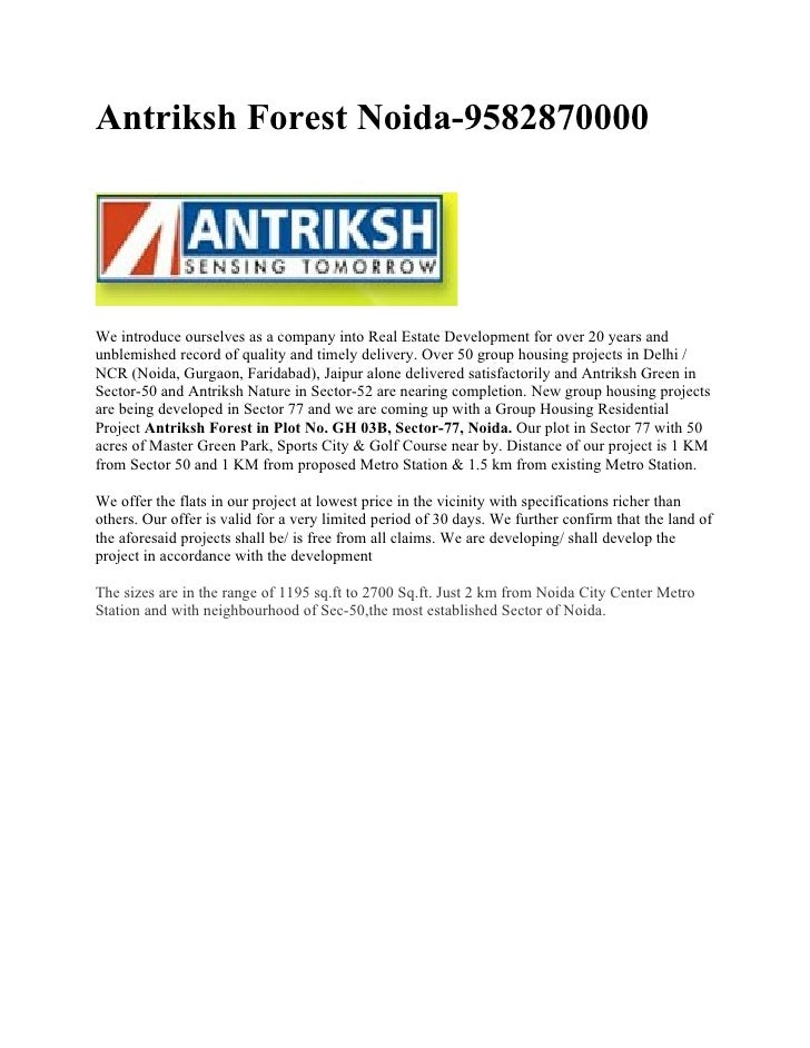 Antriksh Forest Noida-9582870000     We introduce ourselves as a company into Real Estate Development for over 20 years an...