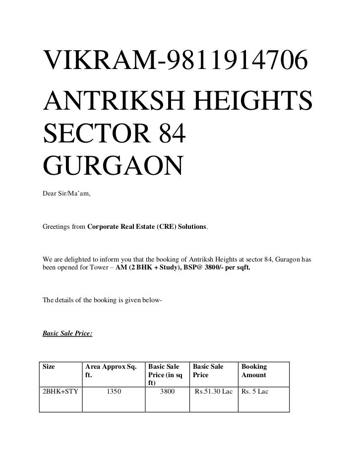 VIKRAM-9811914706ANTRIKSH HEIGHTSSECTOR 84GURGAONDear Sir/Ma'am,Greetings from Corporate Real Estate (CRE) Solutions.We ar...