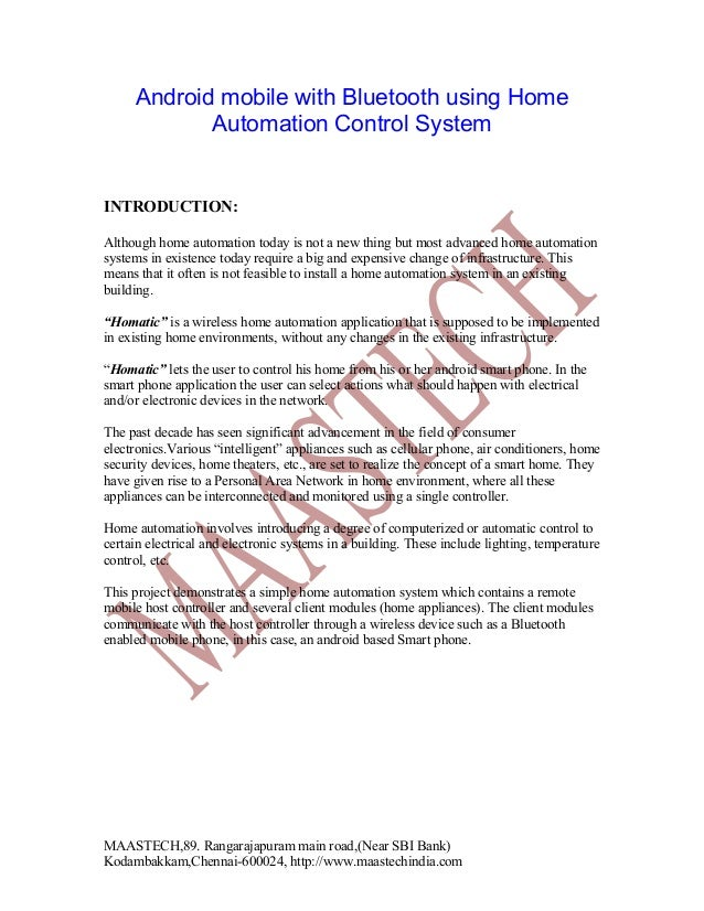 Android mobile with Bluetooth using Home Automation Control System  4 INTRODUCTION: Although home automation today is not ...