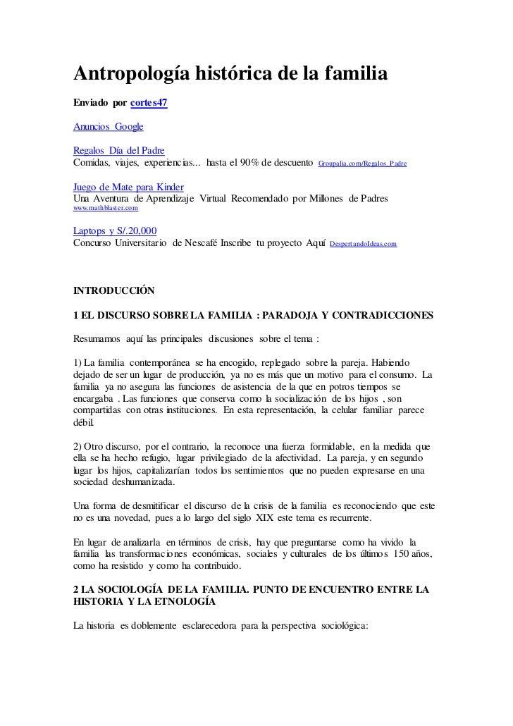 Antropología histórica de la familiaEnviado por cortes47Anuncios GoogleRegalos Día del PadreComidas, viajes, experiencias....
