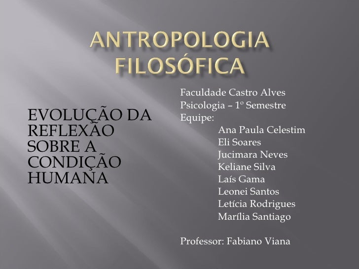 Faculdade Castro Alves Psicologia – 1º Semestre Equipe: Ana Paula Celestim Eli Soares  Jucimara Neves Keliane Silva Laís G...