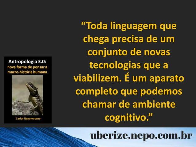 """""""Toda linguagem que chega precisa de um conjunto de novas tecnologias que a viabilizem. É um aparato completo que podemos ..."""