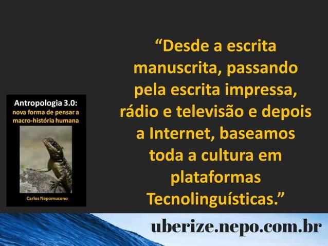 """""""Desde a escrita manuscrita, passando pela escrita impressa, rádio e televisão e depois a Internet, baseamos toda a cultur..."""