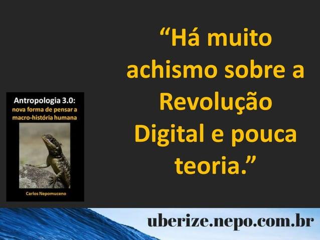"""""""Há muito achismo sobre a Revolução Digital e pouca teoria."""""""