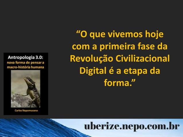 """""""O que vivemos hoje com a primeira fase da Revolução Civilizacional Digital é a etapa da forma."""""""