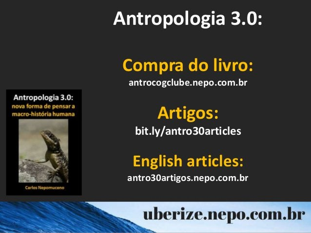 Antropologia 3.0: Compra do livro: antrocogclube.nepo.com.br Artigos: bit.ly/antro30articles English articles: antro30arti...
